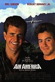 Air America(1990) Poster - Movie Forum, Cast, Reviews