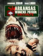 Sharkansas Women s Prison Massacre(1970)