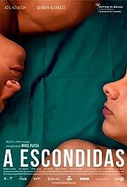 A escondidas(2014) Poster - Movie Forum, Cast, Reviews