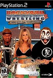 Backyard Wrestling 2: There Goes the Neighborhood Poster