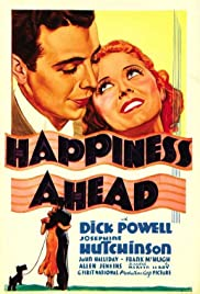 Happiness Ahead (1934) Poster - Movie Forum, Cast, Reviews