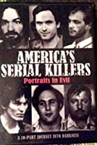 Image of America's Serial Killers: Portraits in Evil