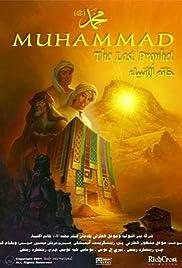 Muhammad: The Last Prophet(2002) Poster - Movie Forum, Cast, Reviews