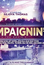 Campaignin': The Movie