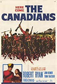 The Canadians (1961) Poster - Movie Forum, Cast, Reviews
