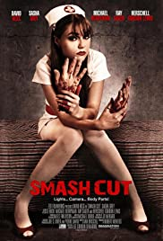 Smash Cut (2009) Poster - Movie Forum, Cast, Reviews