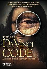 The Real Da Vinci Code(2005) Poster - TV Show Forum, Cast, Reviews