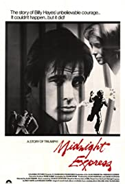 Midnight Express (1978) Poster - Movie Forum, Cast, Reviews