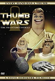 Thumb Wars: The Phantom Cuticle Poster