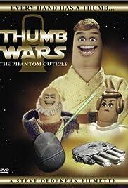 Thumb Wars: The Phantom Cuticle