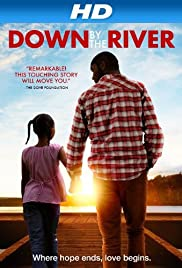 Down by the River Poster
