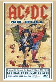 AC/DC: No Bull(1996) Poster - Movie Forum, Cast, Reviews