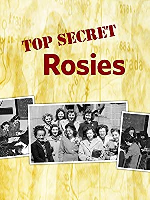 Top Secret Rosies: The Female 'Computers' of WWII (2010)