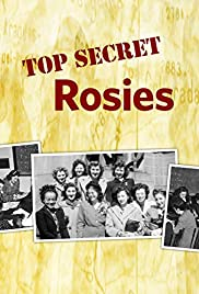 Top Secret Rosies: The Female 'Computers' of WWII Poster