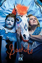 Baskets Poster - TV Show Forum, Cast, Reviews