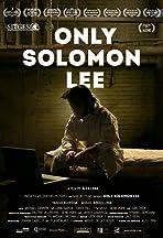 Only Solomon Lee