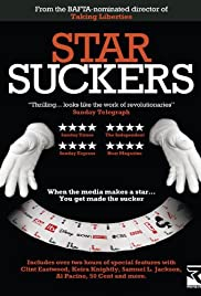 Starsuckers (2009) Poster - Movie Forum, Cast, Reviews
