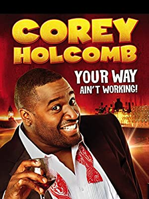 Corey Holcomb: Your Way Ain