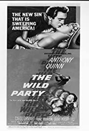 The Wild Party (1956) Poster - Movie Forum, Cast, Reviews