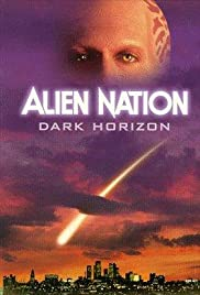Alien Nation: Dark Horizon (1994) Poster - Movie Forum, Cast, Reviews
