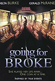 Going for Broke (2003) Poster - Movie Forum, Cast, Reviews