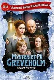Mysteriet på Greveholm – Grevens återkomst