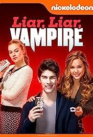 Liar, Liar, Vampire(2015) Poster - Movie Forum, Cast, Reviews