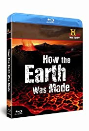 How the Earth Was Made Poster - TV Show Forum, Cast, Reviews