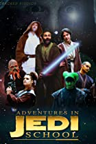 Image of Adventures in Jedi School