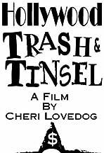 Hollywood Trash & Tinsel