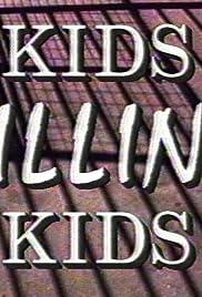 Kids Killing Kids Poster