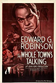 The Whole Town's Talking (1935) Poster - Movie Forum, Cast, Reviews