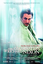 The Assassination of Richard Nixon (2004) Poster - Movie Forum, Cast, Reviews
