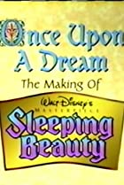 Image of Once Upon a Dream: The Making of Walt Disney's 'Sleeping Beauty'