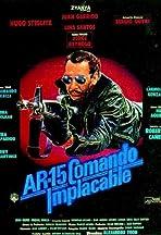 AR-15: Comando implacable