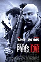 From Paris with Love (2010) Poster