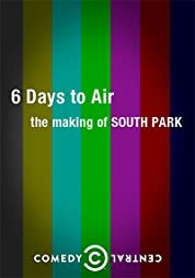 6 Days to Air: The Making of South Park poster