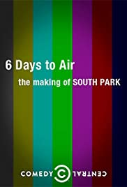 6 Days to Air: The Making of South Park(2011) Poster - Movie Forum, Cast, Reviews