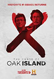 The Curse of Oak Island Poster - TV Show Forum, Cast, Reviews