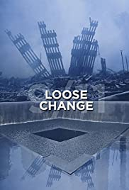 Loose Change(2005) Poster - Movie Forum, Cast, Reviews