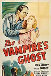 The Vampire's Ghost(1945) Poster - Movie Forum, Cast, Reviews