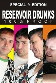 Reservoir Drunks Poster