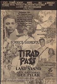 Tirad Pass: The Story of Gen. Gregorio del Pilar Poster