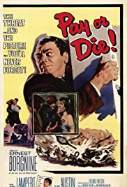 Pay or Die! (1960) Poster - Movie Forum, Cast, Reviews