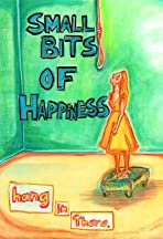 Small Bits of Happiness