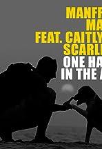 Manfred Mann Feat. Caitlyn Scarlett: Hands in the Air