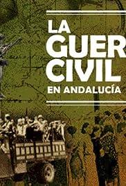 La guerra civil en Andalucía Poster
