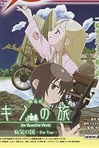 Image of Gekijô ban kino no tabi: Byôki no kuni - For you