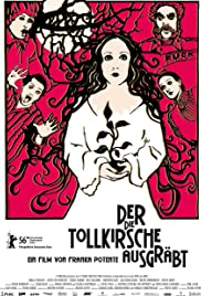 Der die Tollkirsche ausgräbt (2006) Poster - Movie Forum, Cast, Reviews