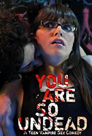 You Are So Undead Poster